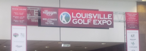 The Louisville Golf Expo was a welcomed reprieve from white wintry dreariness of late January in Kentucky.